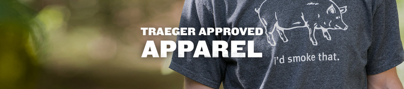 Traeger Approved Apparel