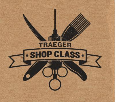 Traeger BBQ Shop Class